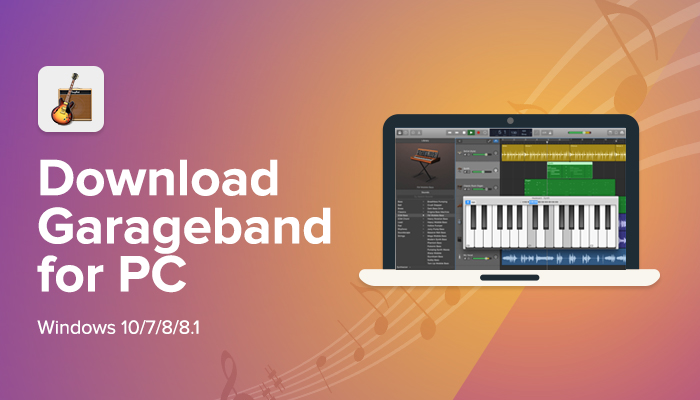 Garageband Download For Windows Xp
