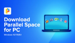 Parallel Space for PC
