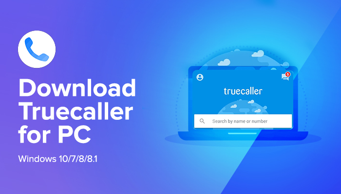 Download Truecaller for PC/Laptop Windows 10/7/8